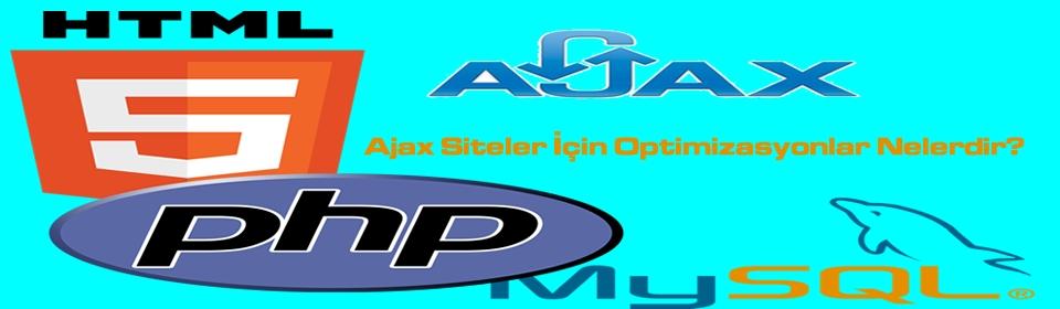 ajax-siteler-icin-optimizasyonlar-nelerdir.