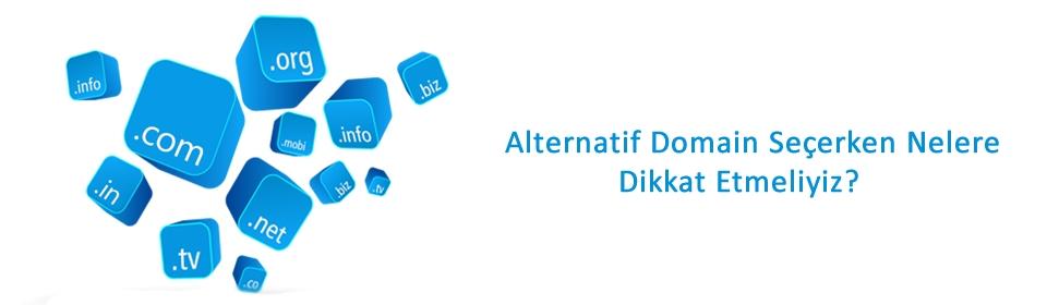 alternatif-domain-secerken-nelere-dikkat-etmeliyiz