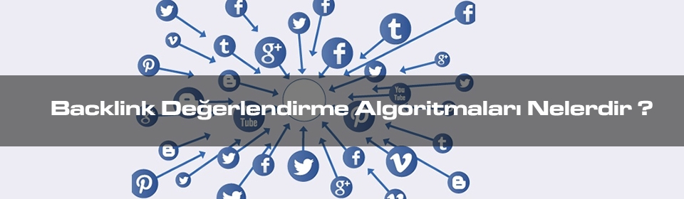 backlink-degerlendirme-algoritmalari-nelerdir