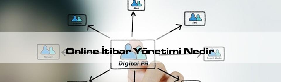 online-itibar-yonetimi-nedir