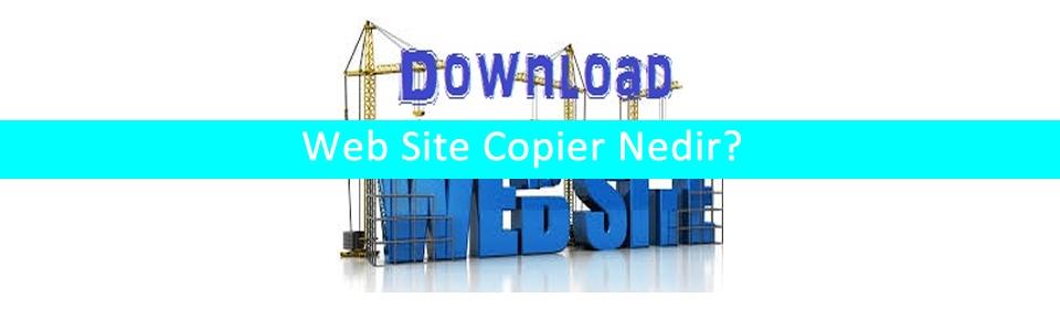 web-site-copier-nedir