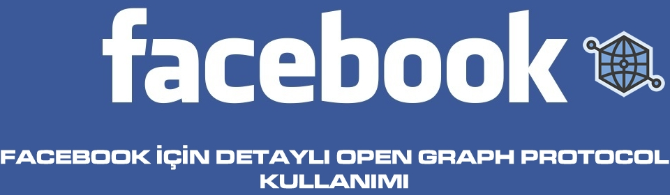 facebook-icin-open-grapg-protocol-kullanimi