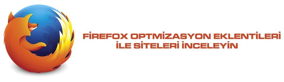 firefox-optimizasyon-eklentileri-ile-siteleri-inceleyen