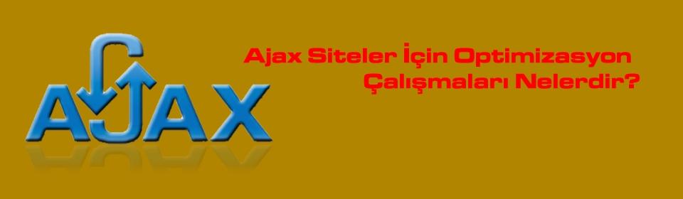 ajax-siteler-icin-optimizasyon-calismalari-nelerdir
