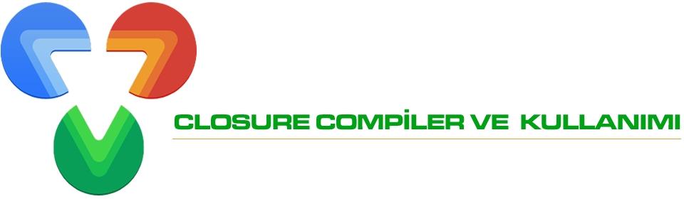 closure-compiler-ve-kullanımı