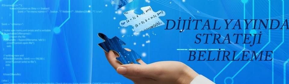 dijital-yayinda-strateji belirleme