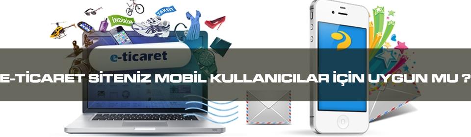 e-ticaret-siteniz-mobil-kullanicilar-icin-uygunmu