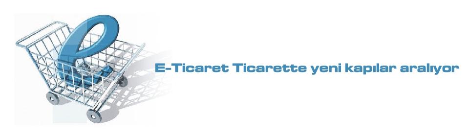 e-ticaret-ticarette-yeni-kapilar-araliyor