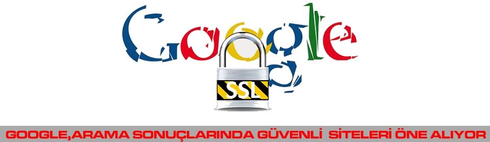 google-arama-sonuclarinda-güvenli-siteleri-öne-aliyor