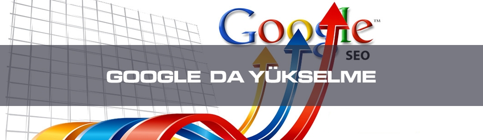 google-da-yükselme