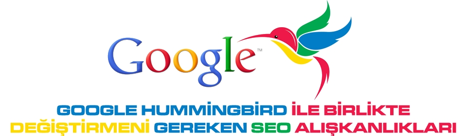 google-hummingbird-ile-birlikte