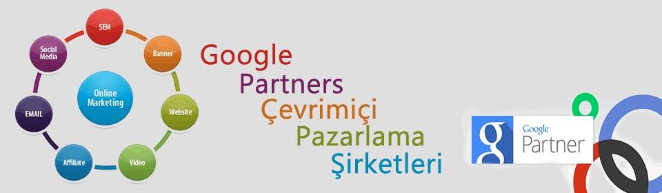 google-partners-cevrimici-pazarlama-sirketleri