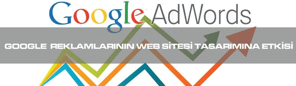 google-reklamlarinin-web-sitesi-tasarimina-etkisi