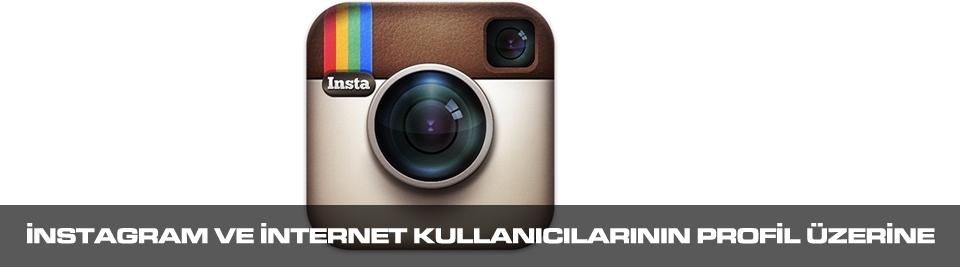 instagram-ve-internet-kullanicinin-profil-üzerine