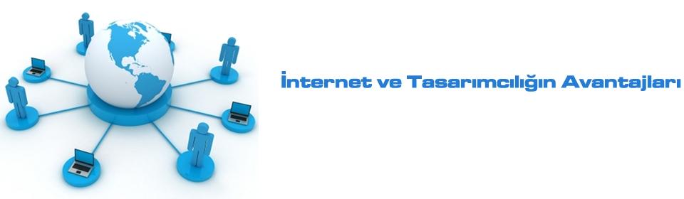 internet-ve-tasarimcıligin-avantajlari