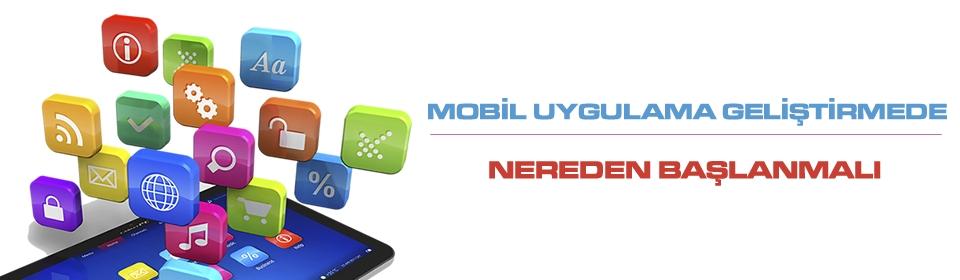 mobil-uygulama-gelistirmede-nereden-baslanmali