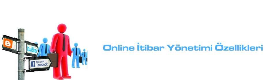 online-itibar-yonetim-ozellikleri