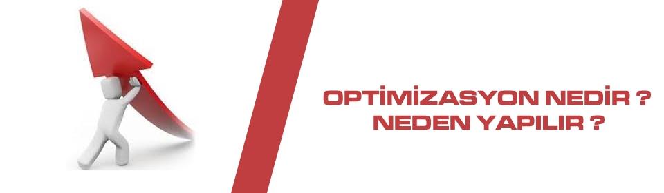 optmizasyon-nedir-neden-yapilir