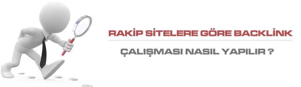 rakip-sitelere-gore-backlink-calismasi-nasil-olmali