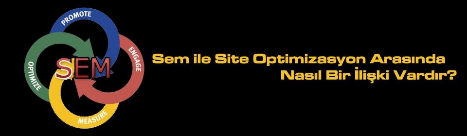 sem-ile-site-optimizasyon-arasinda-nasil-bir-iliski-vardir