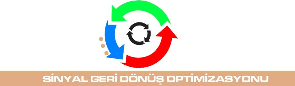 sinyal-geri-dönüs-optimizasyonu