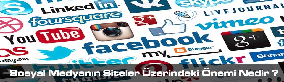sosyal-medya-siteler-uzerindeki-onemi-nedir