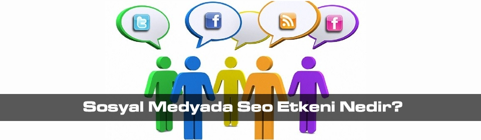 sosyal-medyada-seo-etkeni-nedir
