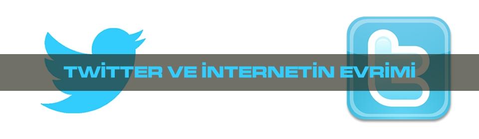 twitter-ve-internetin-evrimi