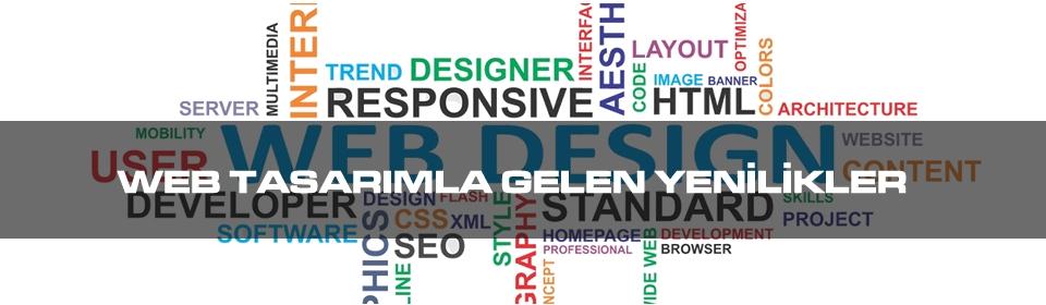 web-tasarimla-gelen-yenilikler