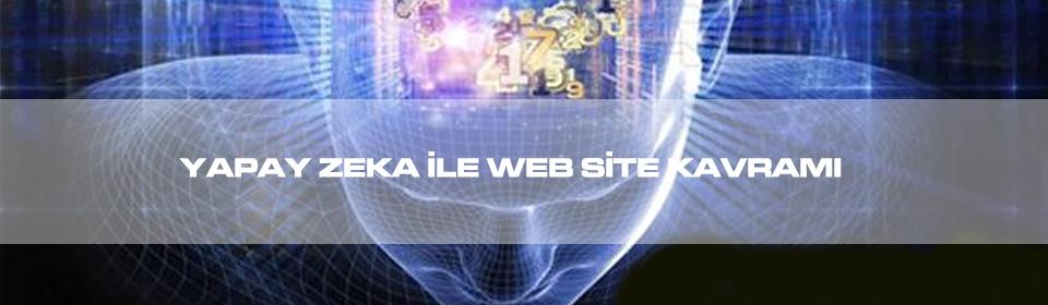 yapay-zeka-ile-web-site-kavrami