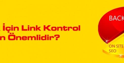 Backlink İçin Link Kontrol Neden Önemlidir