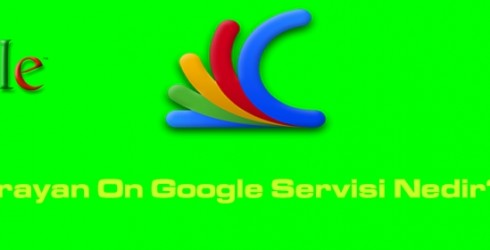 Çok İşe Yarayan On Google Servisi Nedir?