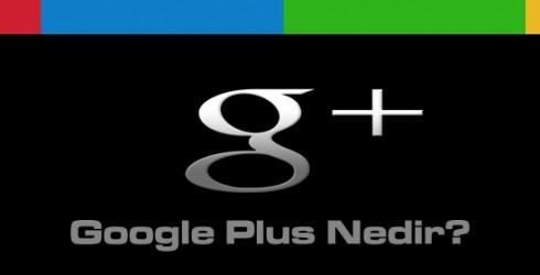 Google Plus Nedir