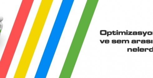 Optimizasyon Sıralaması Ve Sem Arasındaki Farklar Nelerdir ?