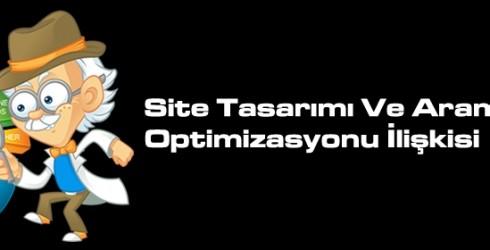 Site Tasarımı ve Arama Motoru Optimizasyon İlişkisi