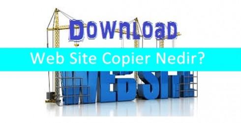 Web Site Copier Nedir?