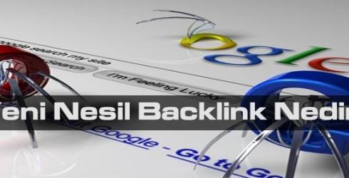 Yeni Nesil Backlink Nedir?