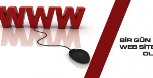 Bir Gün Herkesin Web Sitesine İhtiyacı Olacak