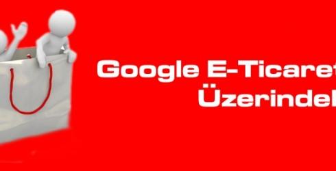 Google'ın E-Ticaret üzerinde ki etkisi