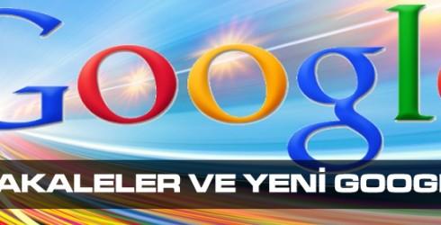 Makaleler  ve Yeni Google Uygulamaları nelerdir?