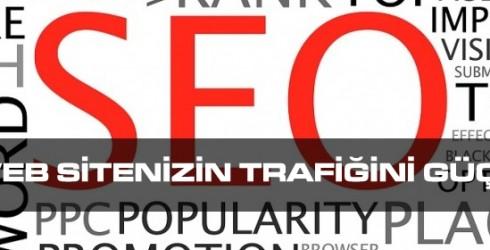 SEO İle Web Sitenizin Trafiğini Güçlendirin