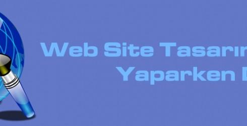Web Sitesi Tasarımı Yaparken Nelere Dikkat Edilmeli?