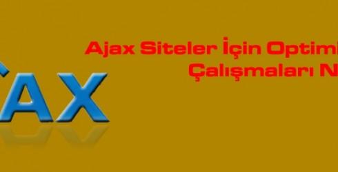 Ajax Siteler İçin Optimizasyon Çalışmaları Nelerdir?