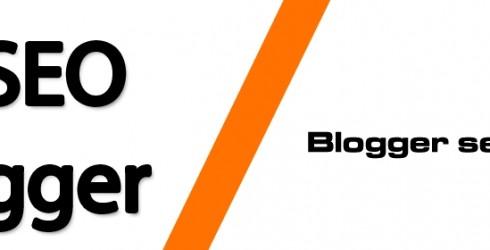 Blogger Seo Nedir?
