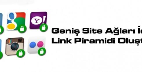 Geniş Site Ağları İçin Neden Link Piramidi Oluşturulur