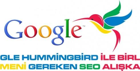 Google Hummingbird ile Değiştirmeniz Gereken SEO Alışkanlıkları