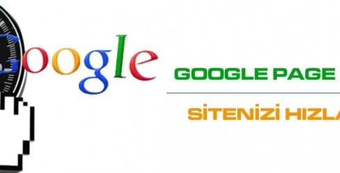 Google Page Speed İle Sitenizi Hızlandırın