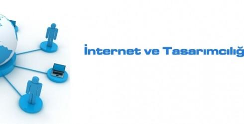 İnternet ve Tasarımcılığın Avantajları