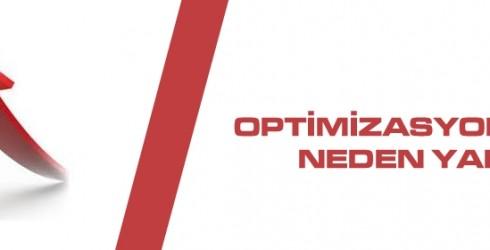 Optimizasyon Nedir? Neden Yapılır?