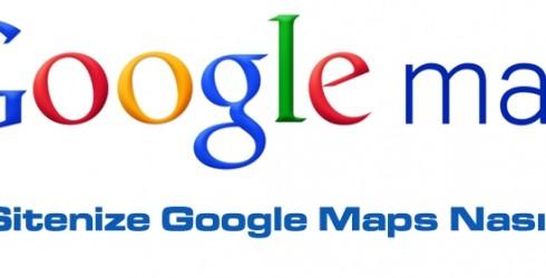 Web Sitenize Google Maps Nasıl Eklenir